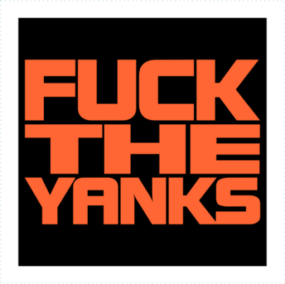 Fuck The Yanks Logo