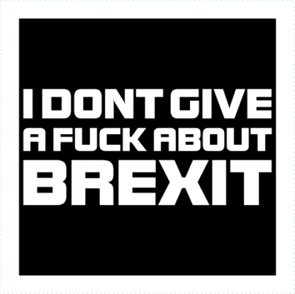 I Dont Give A Fuck About Brexit Logo
