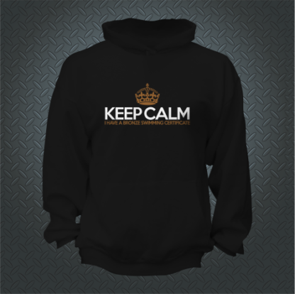 Keep Calm I Have A Bronze Swimming Certificate Hoodie Front