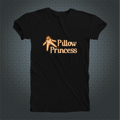 Pillow Princess Tshirt Front