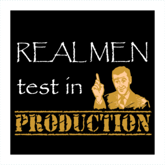 Real Men Test In Production Logo