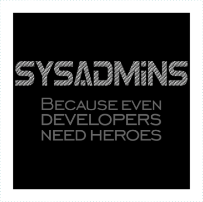 Sysadmins Because Even Developers Need Heroes Logo