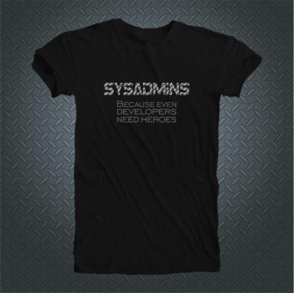 Sysadmins Because Even Developers Need Heroes Short Front