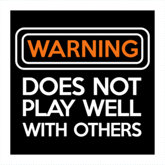 Warning Does Not Play Well With Others Logo