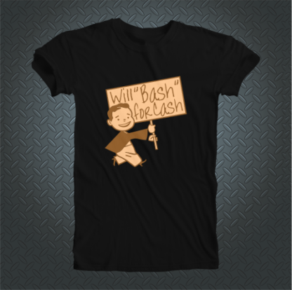 Will Bash For Cash Tshirt Front