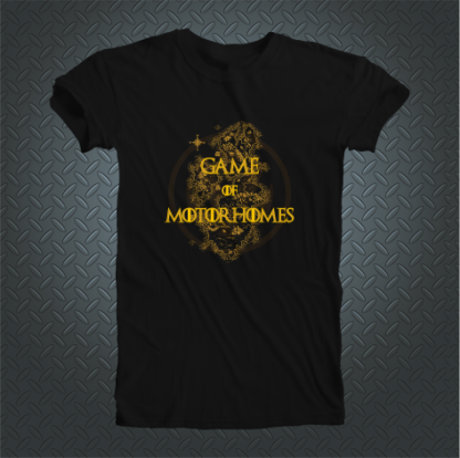 Game Of Motorhomes Tshirt