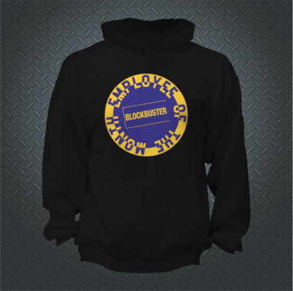 Blockbuster Employee Of The Month Hoodie