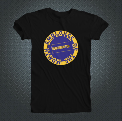 Blockbuster Employee Of The Month Tshirt