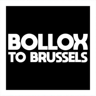 Bollox To Brussels